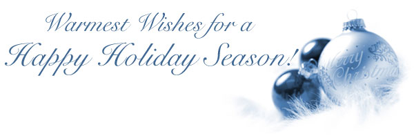 Warmest Wishes for a Happy Holiday Season!